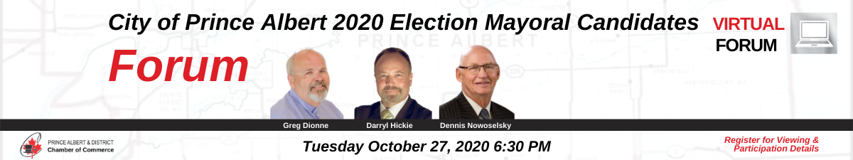 Mayoral Candidates City of Prince Albert
