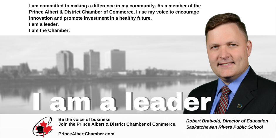Robert Bratvold Board Member Prince Albert & District Chamber of Commerce